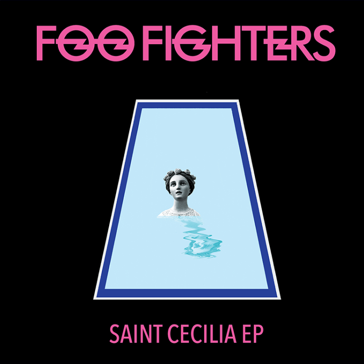 foo fighters saint cecilia ep download