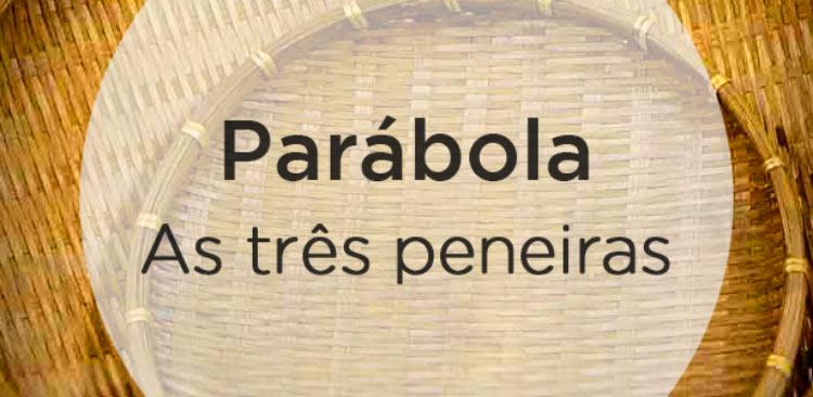 parabola-as-tres-peneiras