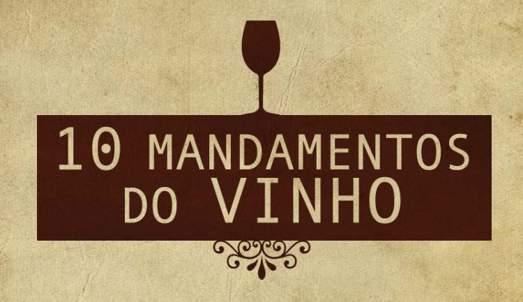 Os 10 Mandamentos do Vinho
