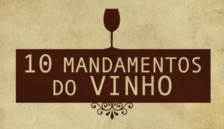 Os 10 Mandamentos do Vinho