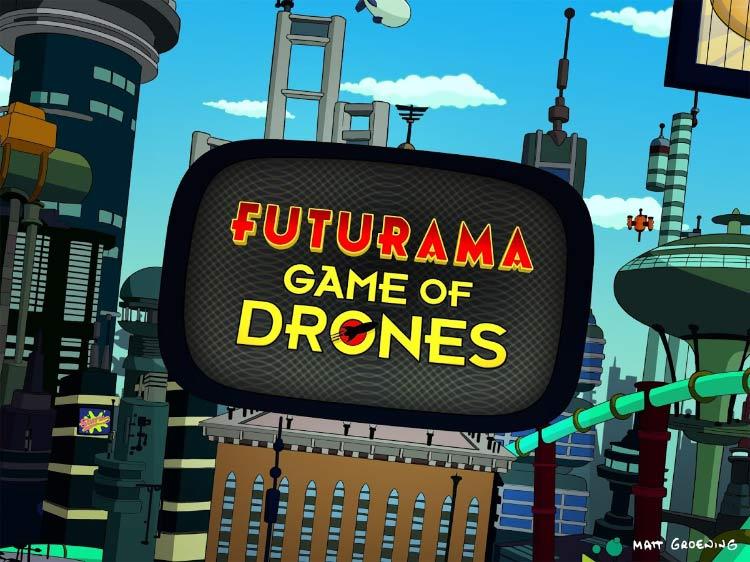 futurama-game-of-drones